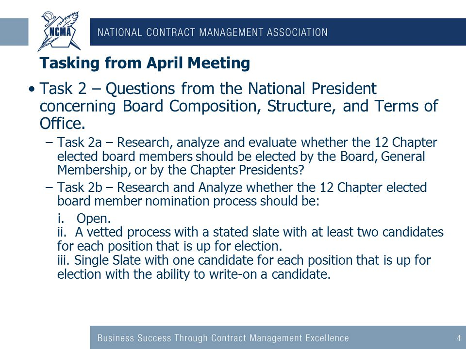 4 Tasking from April Meeting Task 2 – Questions from the National President concerning Board Composition, Structure, and Terms of Office.