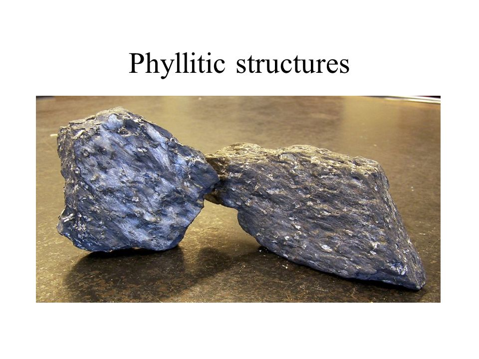 Phyllitic structures