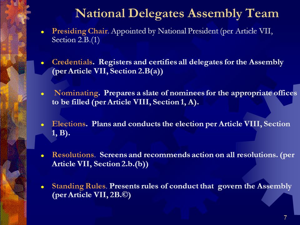 7 National Delegates Assembly Team  Presiding Chair.