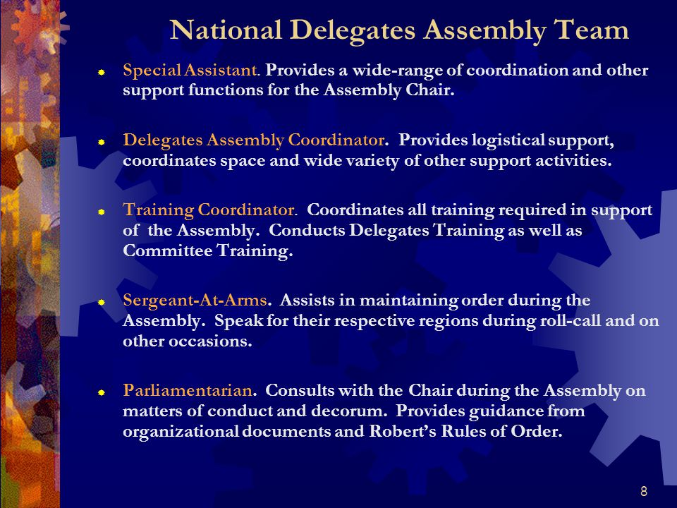 8 National Delegates Assembly Team  Special Assistant.