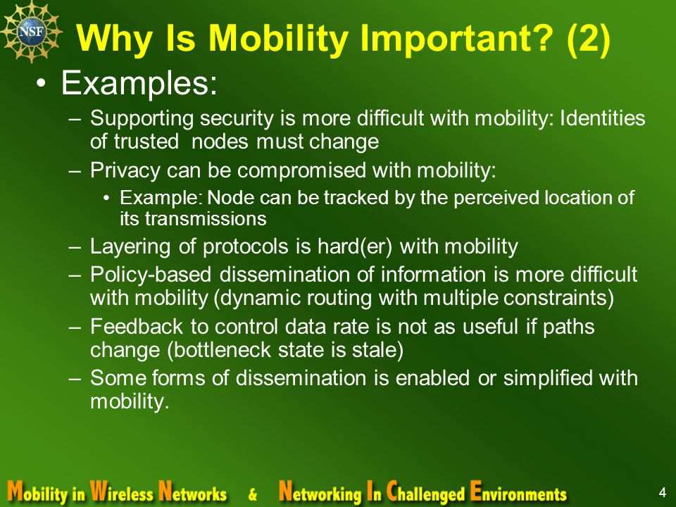 5 Changing the View on Mobility Mobility is an attribute and we need to design for mobility.