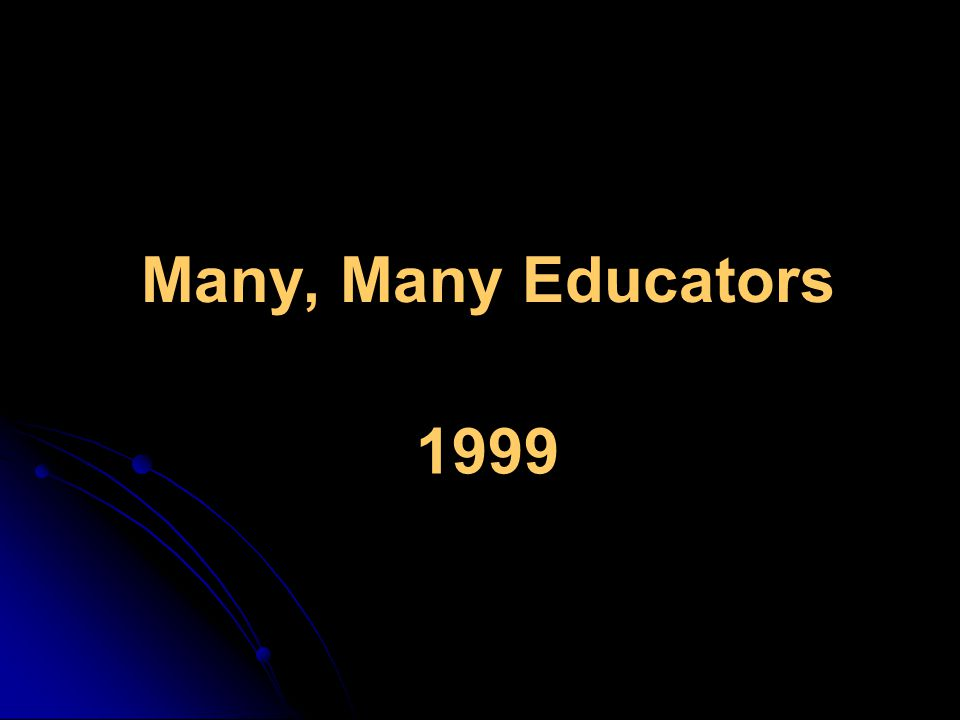 Many, Many Educators 1999