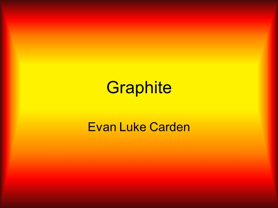 Graphite Evan Luke Carden
