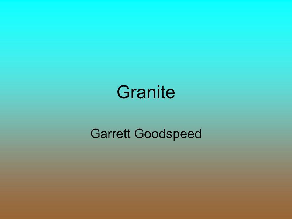 Granite Garrett Goodspeed