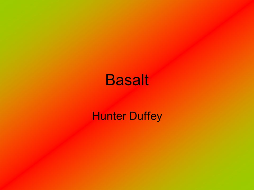 Basalt Hunter Duffey