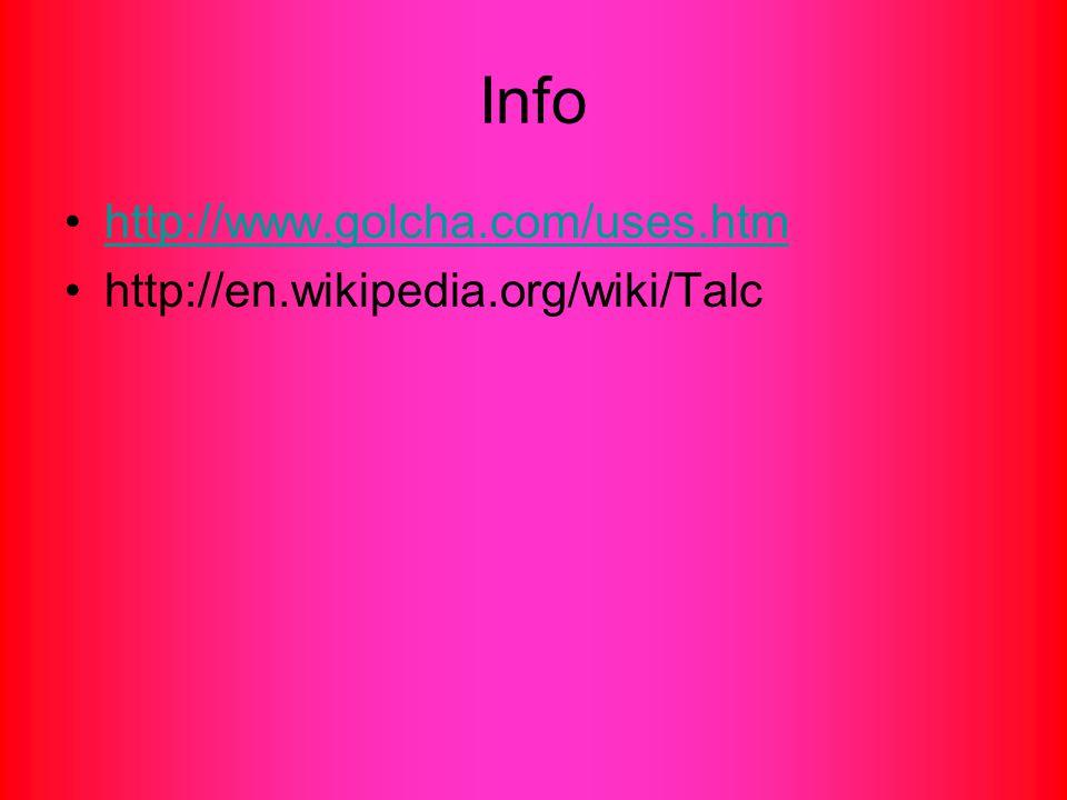 Info http://www.golcha.com/uses.htm http://en.wikipedia.org/wiki/Talc