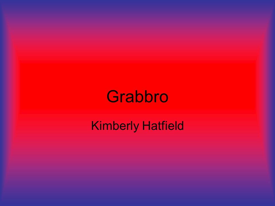 Grabbro Kimberly Hatfield