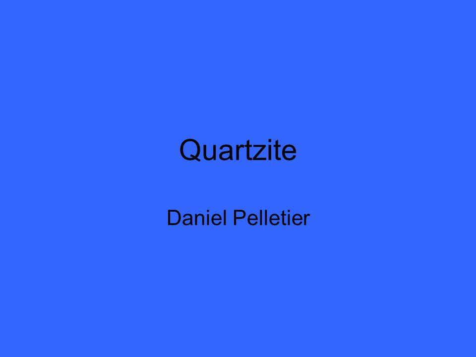 Quartzite Daniel Pelletier