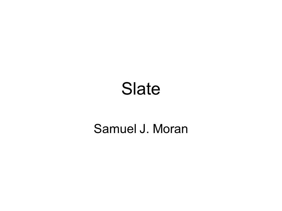 Slate Samuel J. Moran