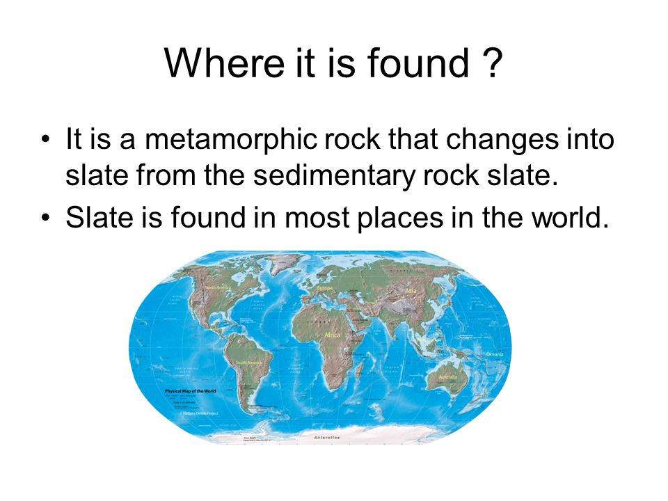 Where it is found .