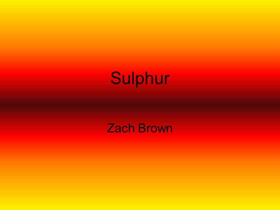 Sulphur Zach Brown