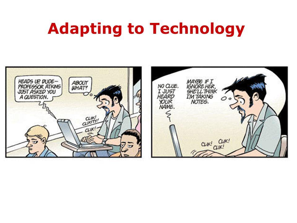 Adapting to Technology