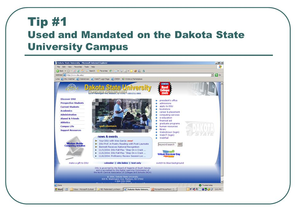 Tip #1 Used and Mandated on the Dakota State University Campus