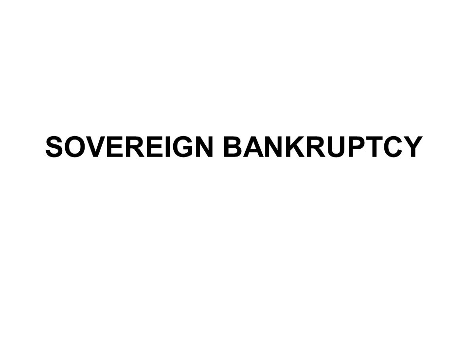 SOVEREIGN BANKRUPTCY