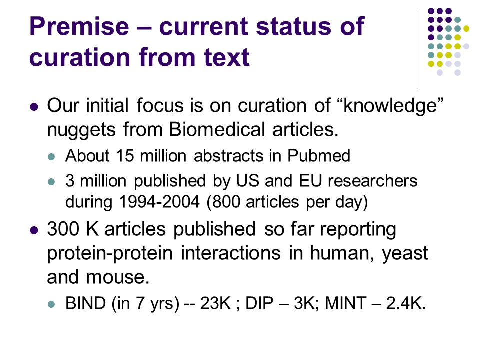 Current publications Collaborative Curation of Data from Bio-medical Texts and Abstracts and its integration.