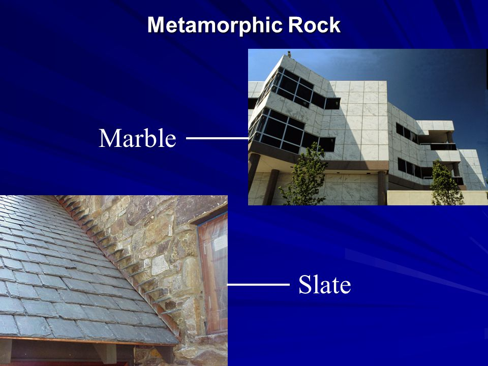 Metamorphic Rock Marble Slate