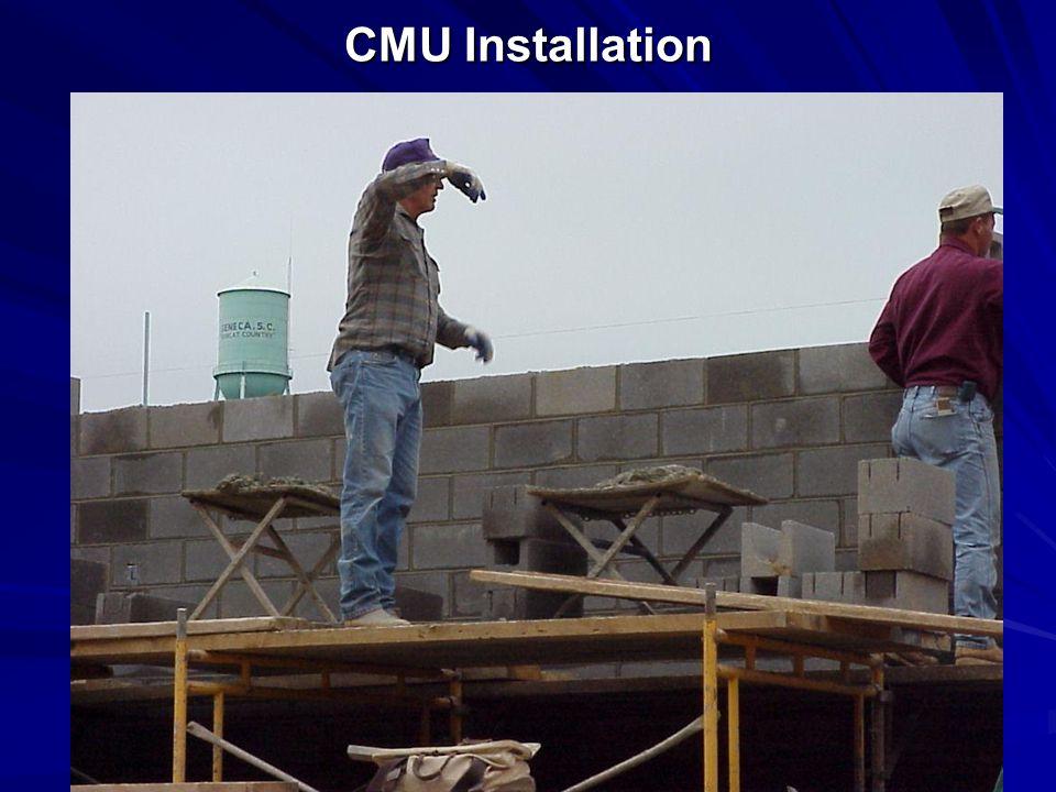 CMU Installation