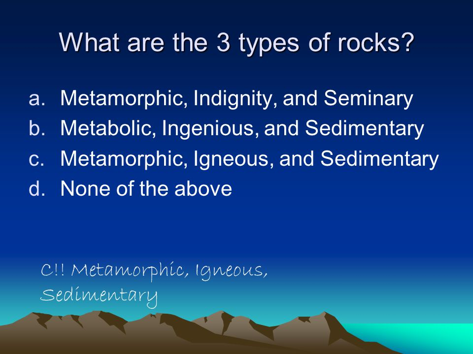 What are the 3 types of rocks.