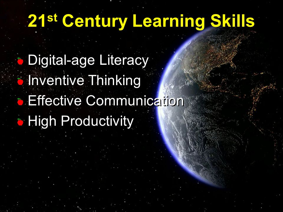 Digital-age Literacy Inventive Thinking Effective Communication High Productivity Digital-age Literacy Inventive Thinking Effective Communication High Productivity 21 st Century Learning Skills