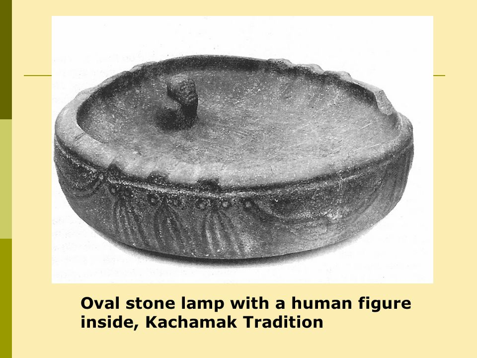 Oval stone lamp with a human figure inside, Kachamak Tradition