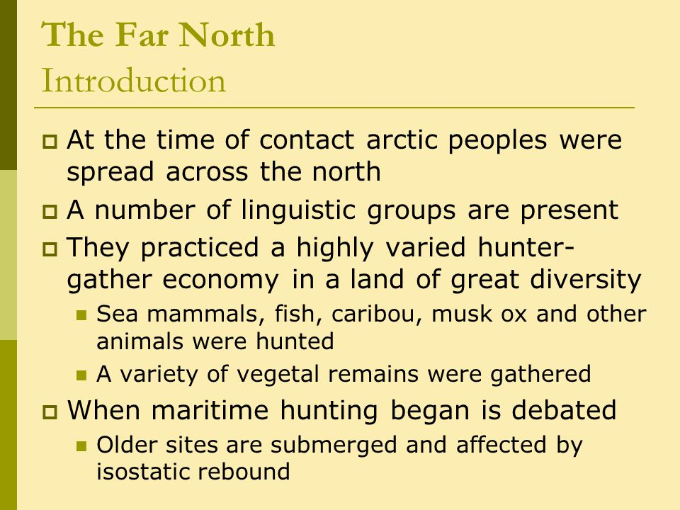 The Far North The Eastern Arctic c.