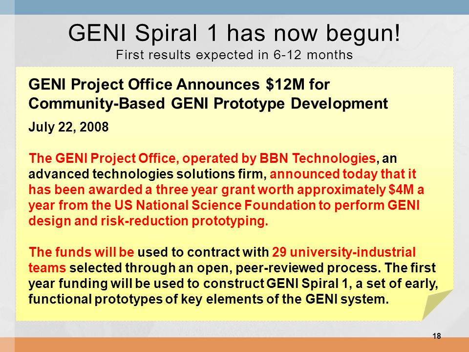GENI Spiral 1 has now begun.