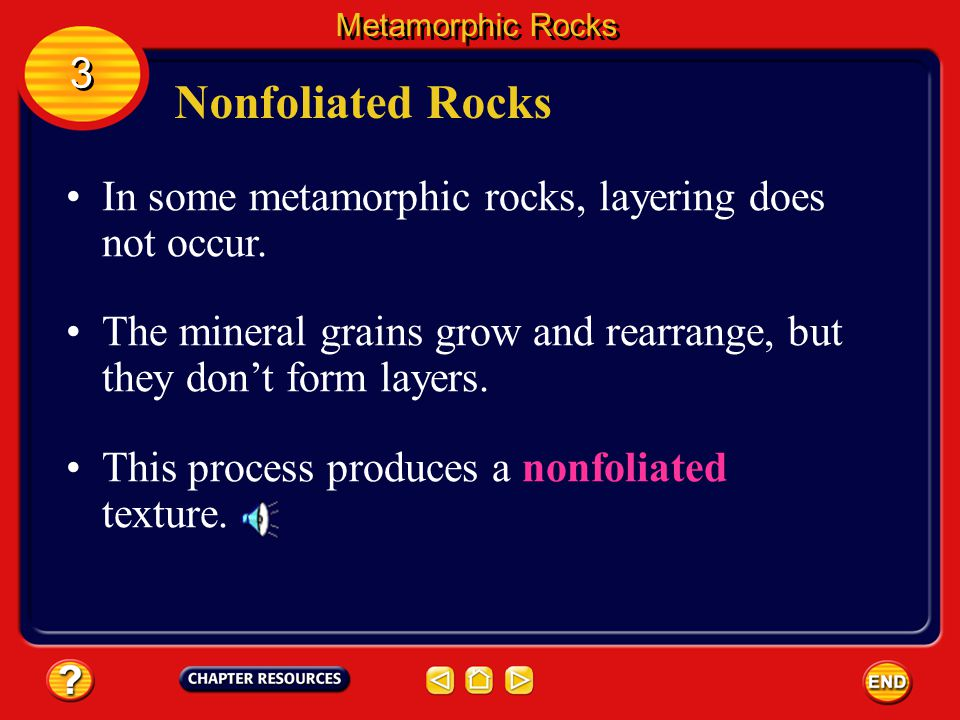 Foliated Rocks Gneiss (NISE), another foliated rock, forms when granite and other rocks are changed. Metamorphic Rocks 3 3 Foliation in gneiss shows u