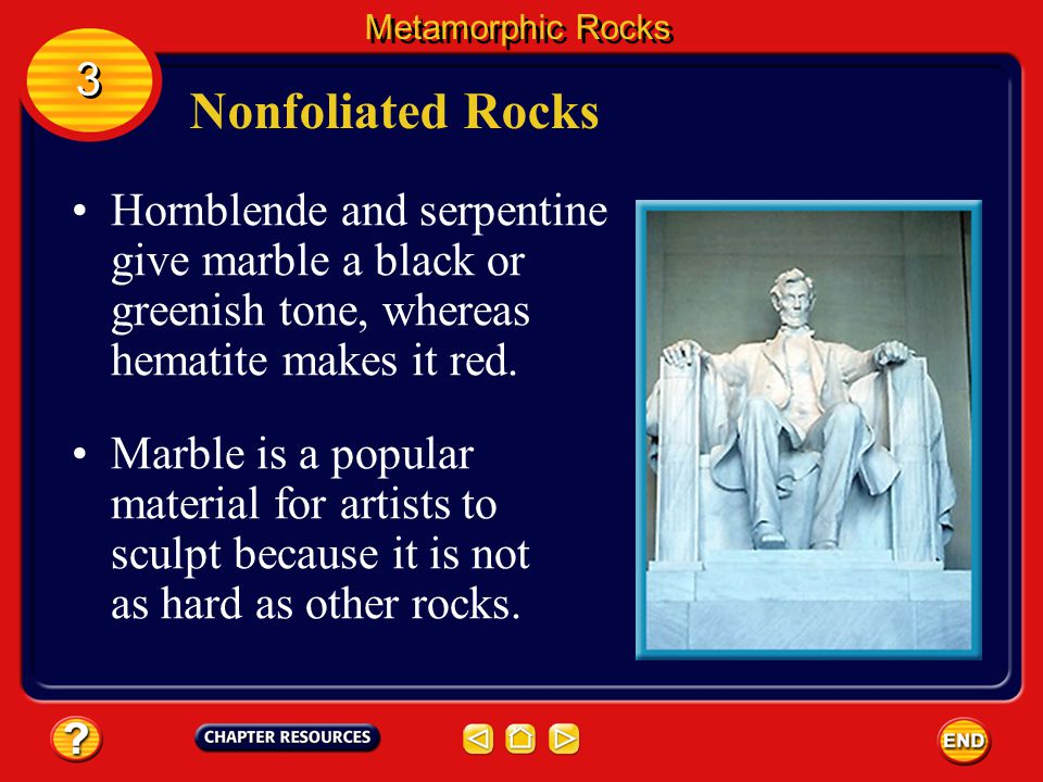Nonfoliated Rocks Marble is another nonfoliated metamorphic rock. Metamorphic Rocks 3 3 Marble forms from the sedimentary rock limestone, which is com