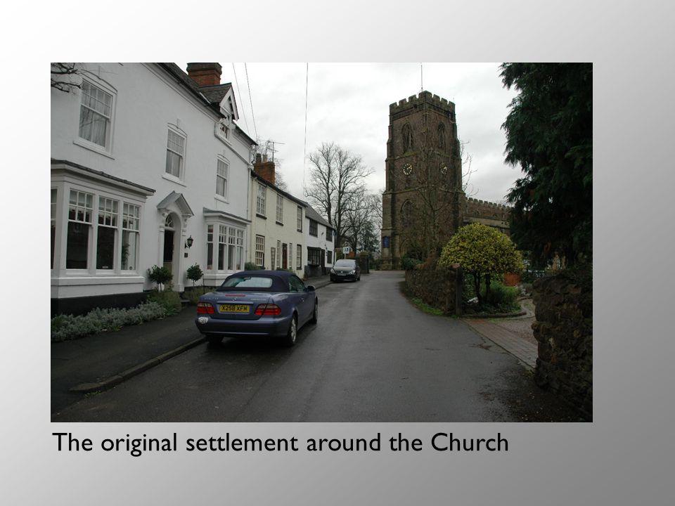 The original settlement around the Church