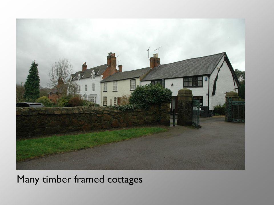 Many timber framed cottages
