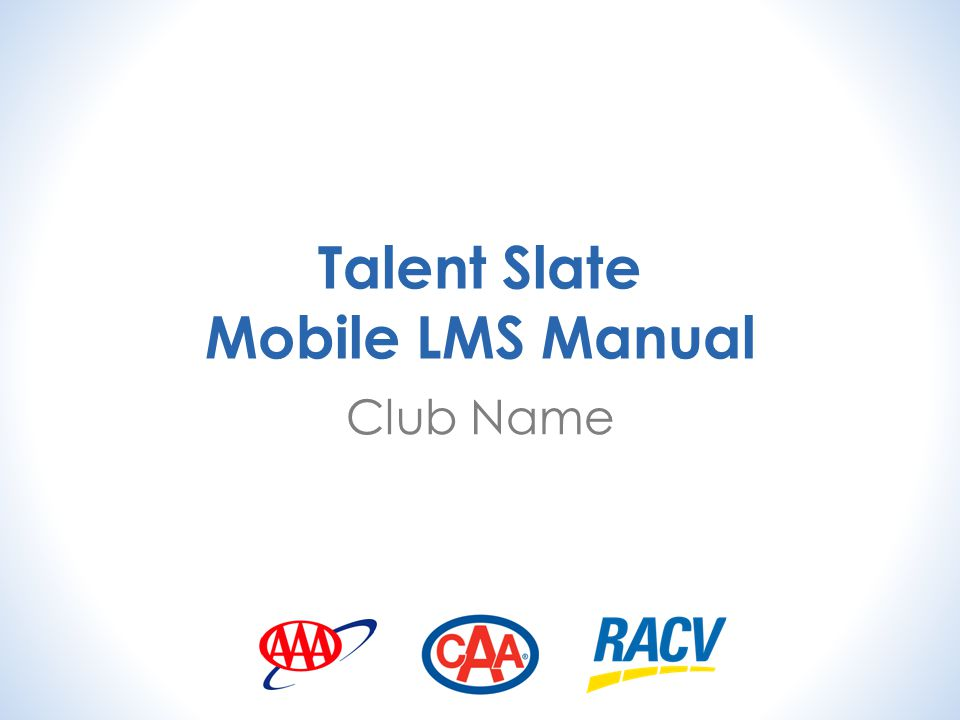 Talent Slate Mobile LMS Manual Club Name