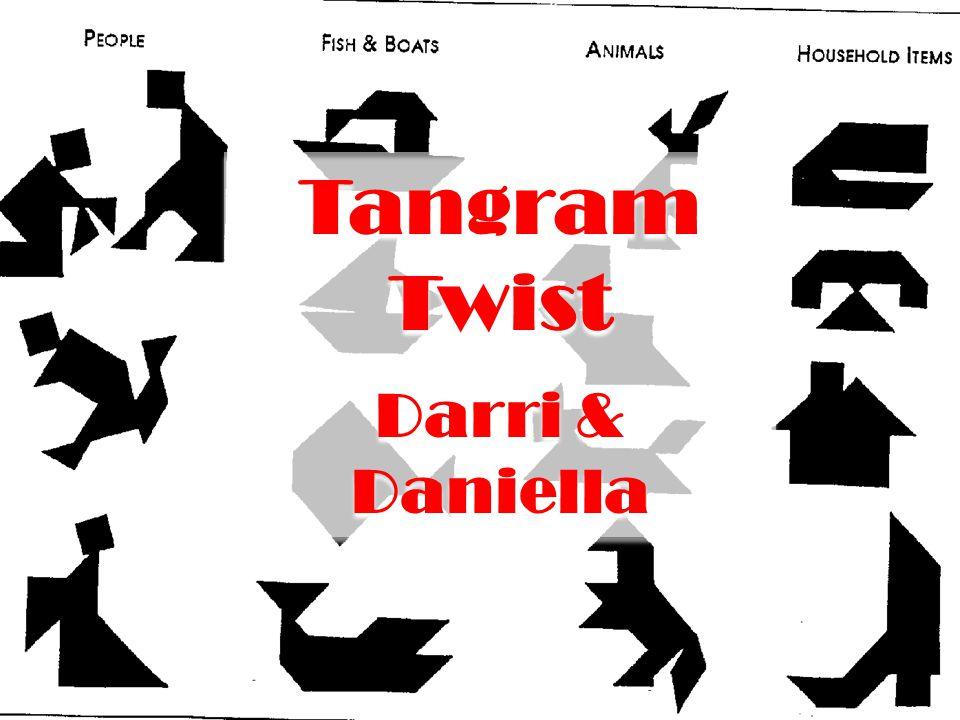 Tangram Twist Darri & Daniella Tangram Twist Darri & Daniella