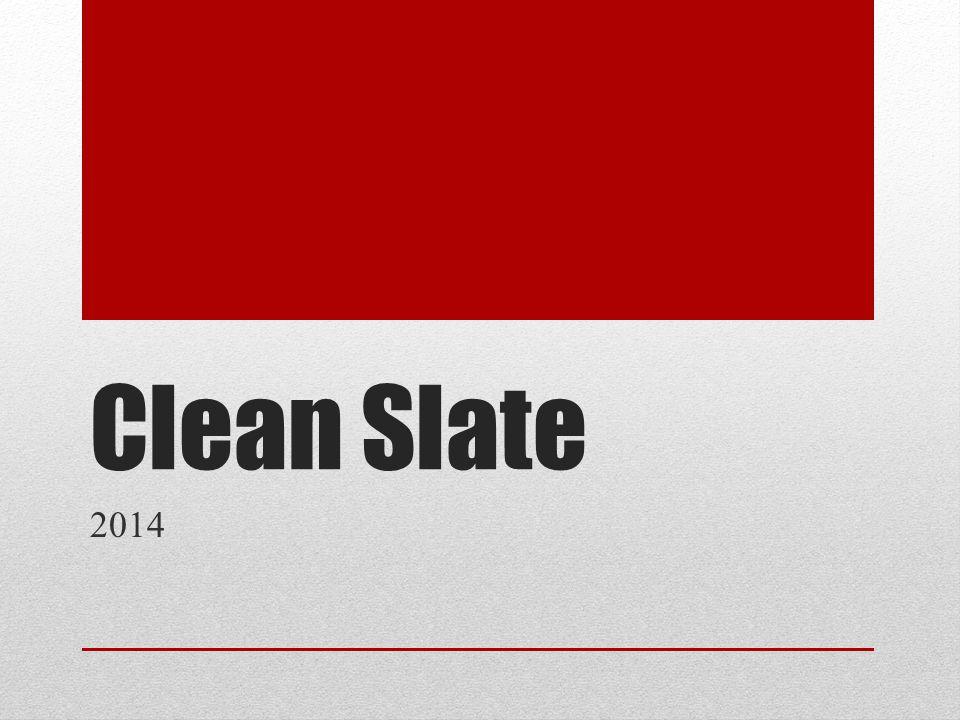 Clean Slate 2014
