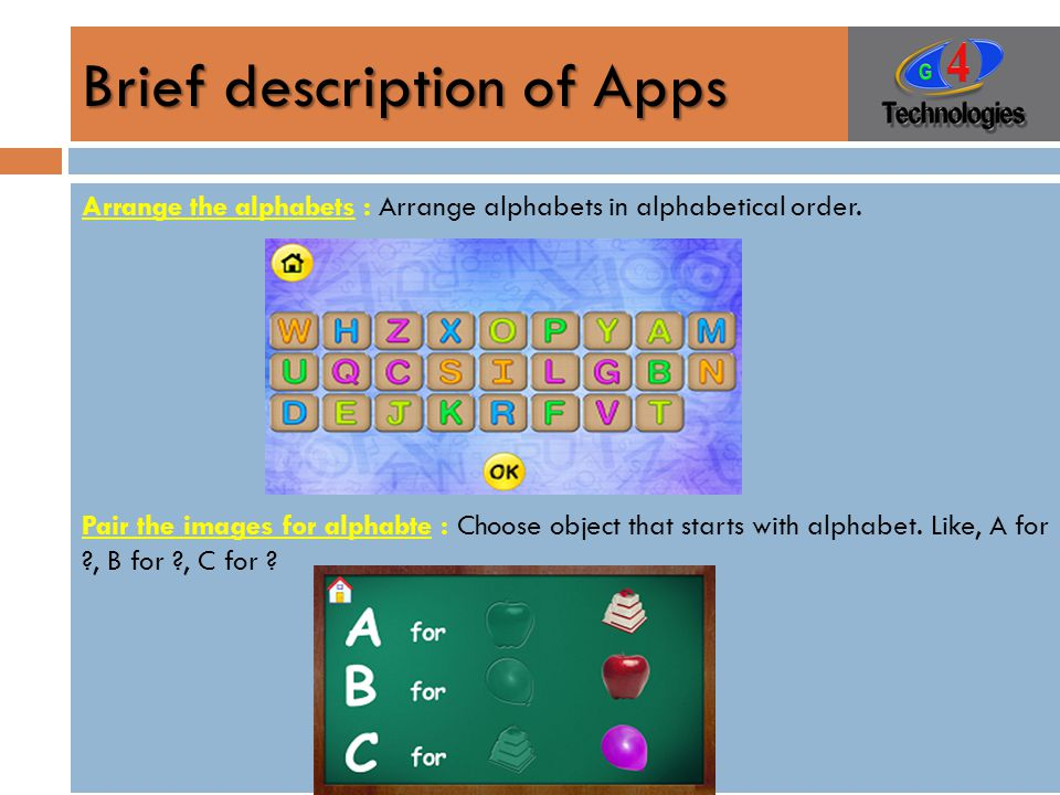 Brief description of Apps Arrange the alphabets : Arrange alphabets in alphabetical order.