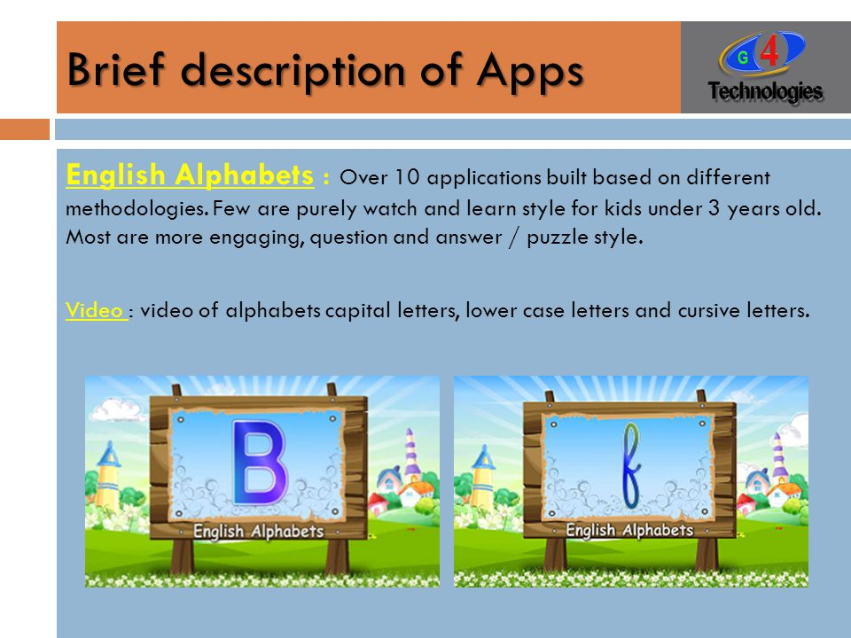 Brief description of Apps English Alphabets : Over 10 applications built based on different methodologies.