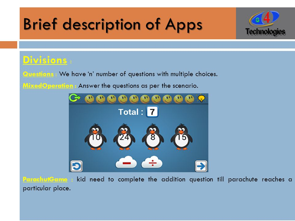 Brief description of Apps Divisions : Questions : We have 'n' number of questions with multiple choices.