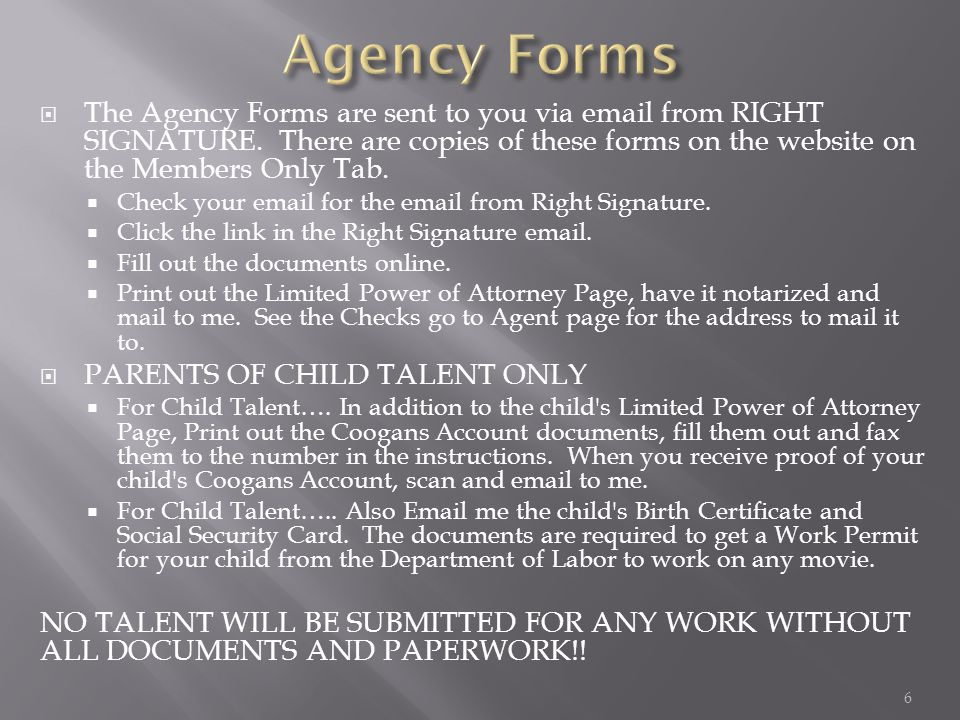  The Agency Forms are sent to you via email from RIGHT SIGNATURE.