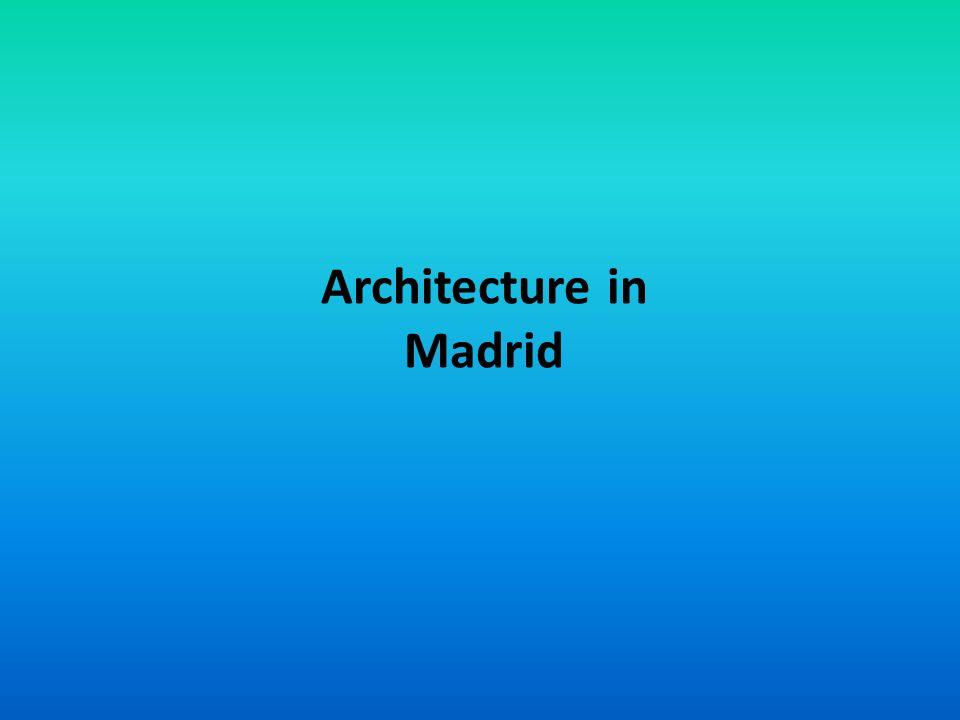 Architecture in Madrid