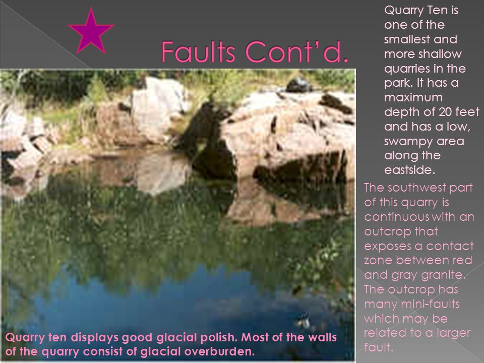 Quarry Ten is one of the smallest and more shallow quarries in the park.