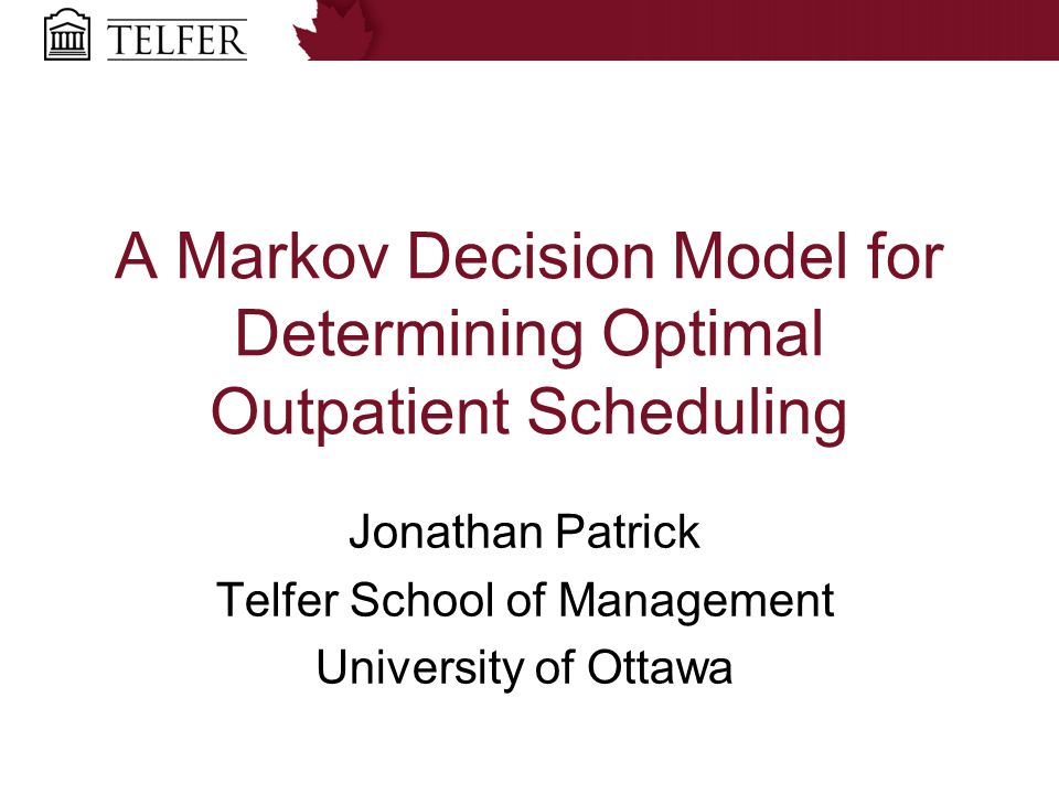 Motivation  The unwarranted skeptic and the uncritical enthusiast  Outpatient clinics in Canada receiving strong encouragement to switch to open access  Basic operations research would claim that there is a cost to providing same day access  Does the benefit outweigh the costs?