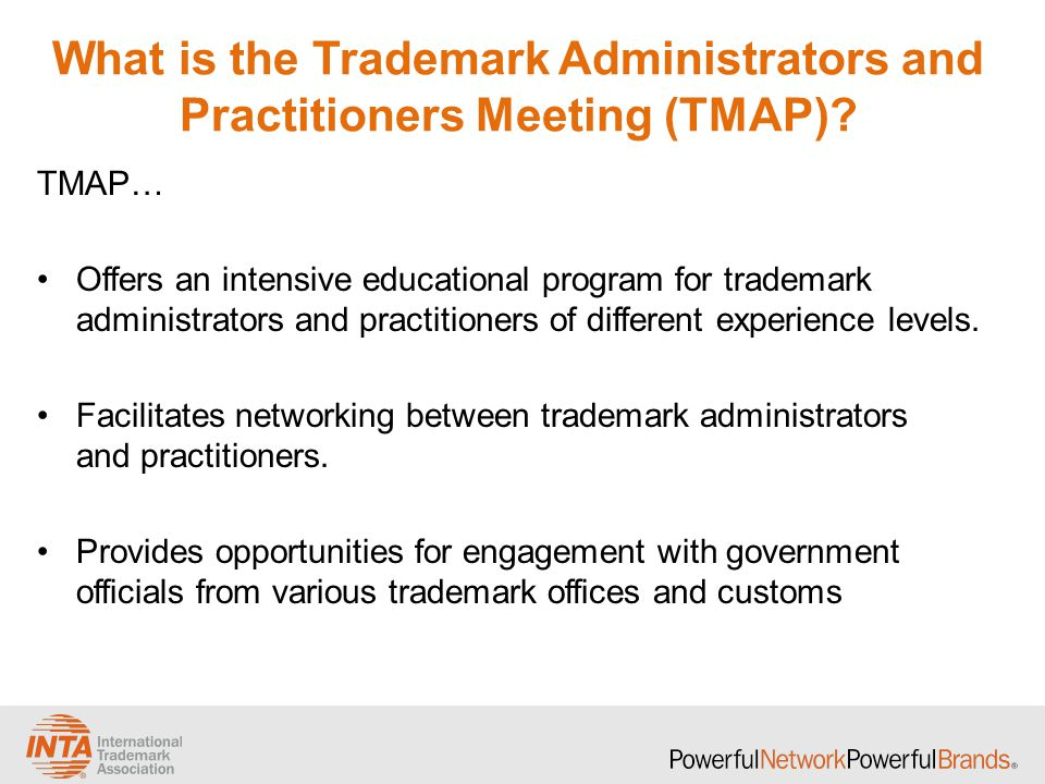 What is the Trademark Administrators and Practitioners Meeting (TMAP).