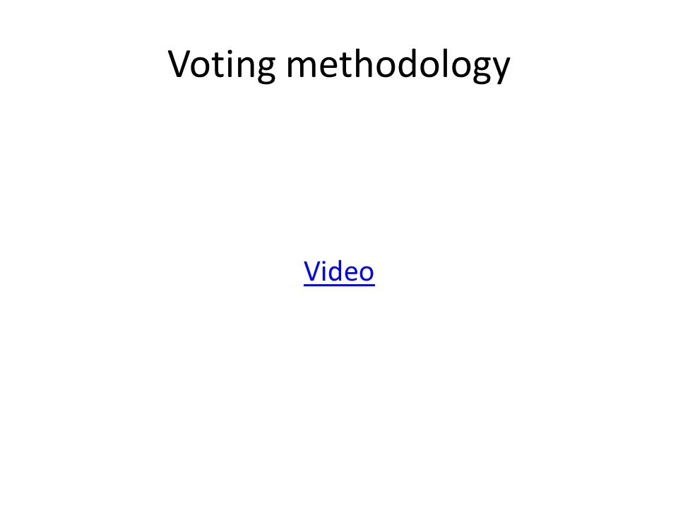 Voting methodology Video