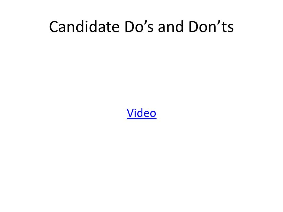 Candidate Do's and Don'ts Video