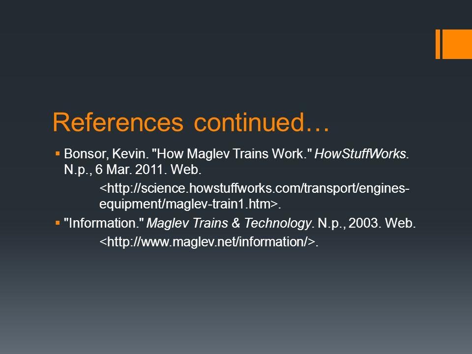 References continued…  Bonsor, Kevin.