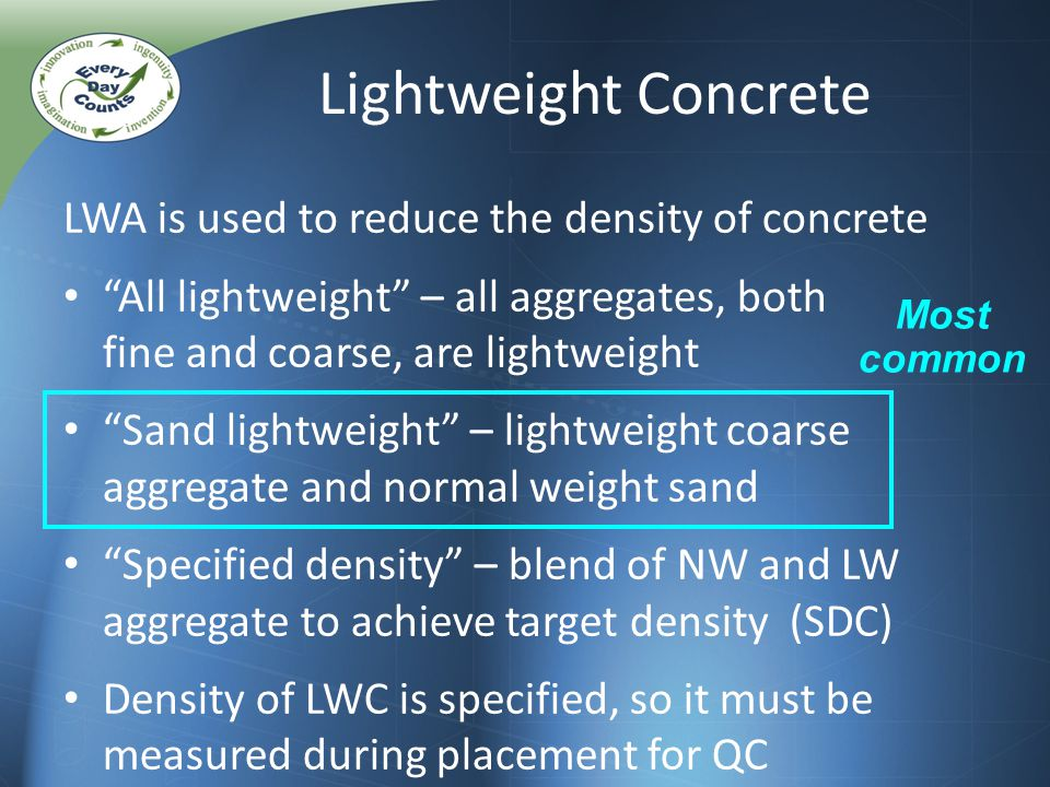 NEXT F Beams Compare section weights for NEXT 36 F – NWC @ 155 pcf; Sand LWC @ 130 pcf – No max.