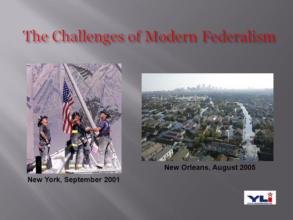New York, September 2001 New Orleans, August 2005