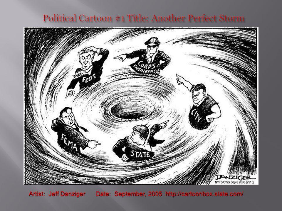 Artist: Jeff Danziger Date: September, 2005 http://cartoonbox.slate.com/