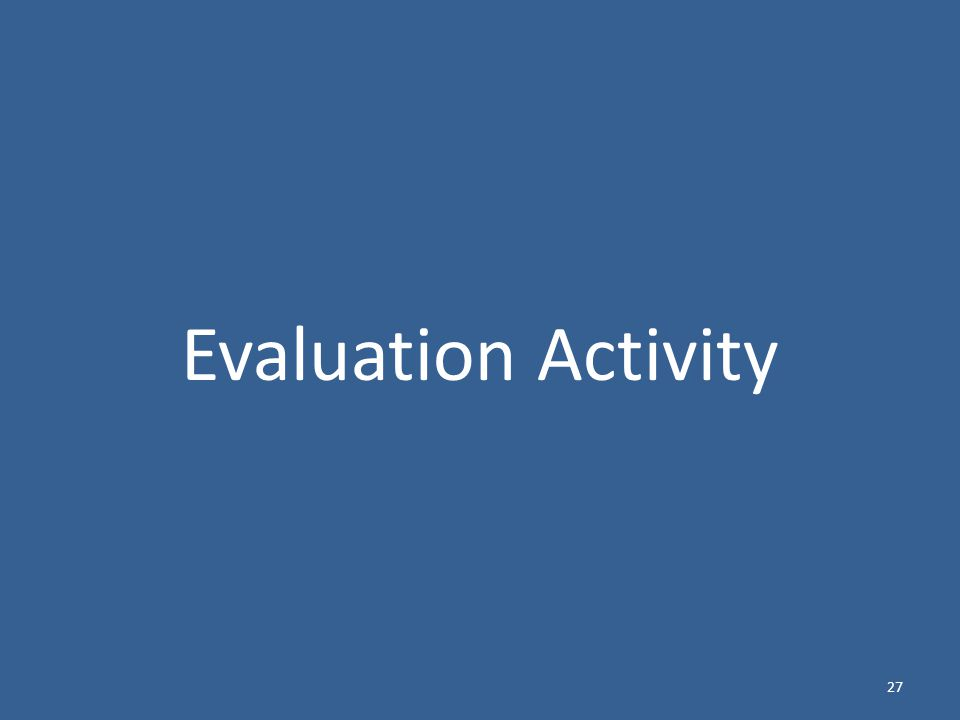 Evaluation Activity 27