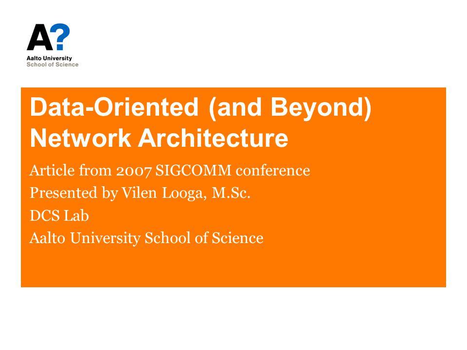 Reference material Teemu Koponen, Mohit Chawla, Byung-Gon Chun, Andrey Ermolinskiy, Kye Hyun Kim, Scott Shenker, and Ion Stoica.