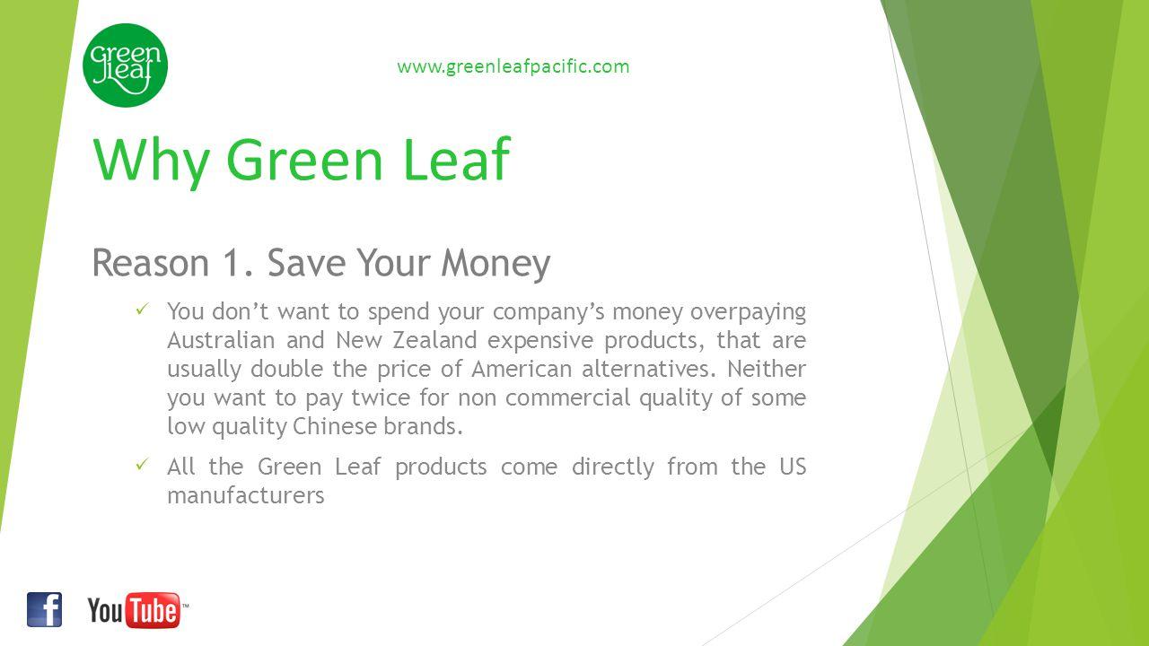 Why Green Leaf Reason 2.